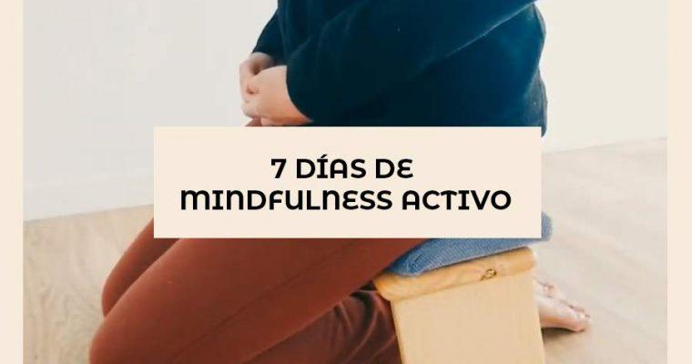 7 días de mindfulness activo