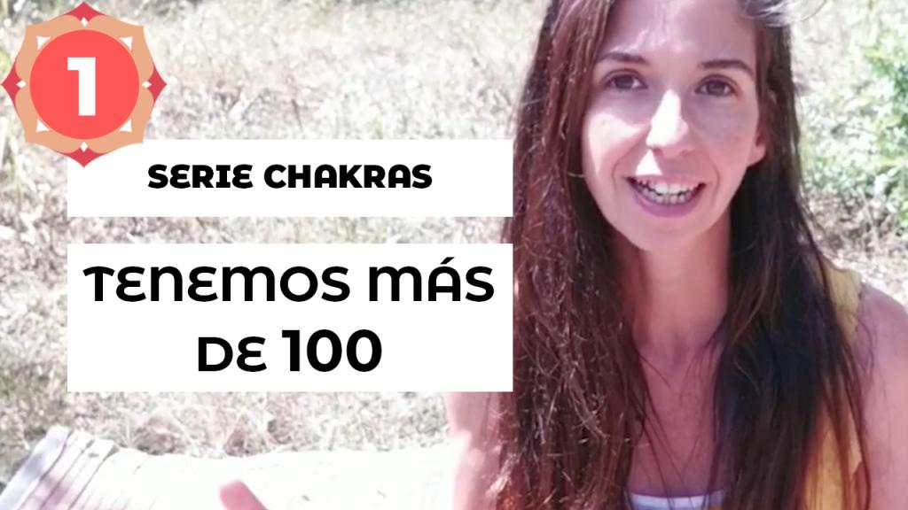 Serie Chakras Escuela Natur · Tenemos más de 100