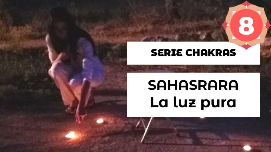 Serie Chakras Escuela Natur · Equilibrar séptimo chakra Sahasrara