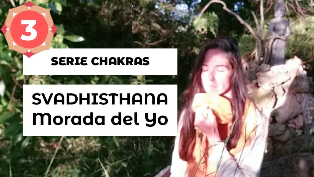 Serie Chakras Escuela Natur · Equilibrar segundo chakra Svadhisthana