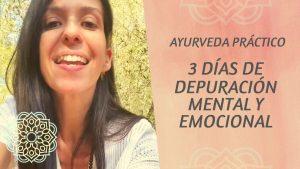 Depuración mental y emocional Ayurveda
